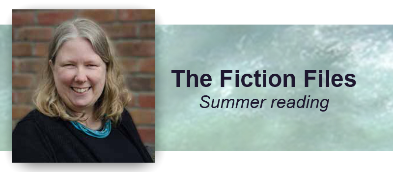 Anne Rogers' Fiction Files - Summer Reading