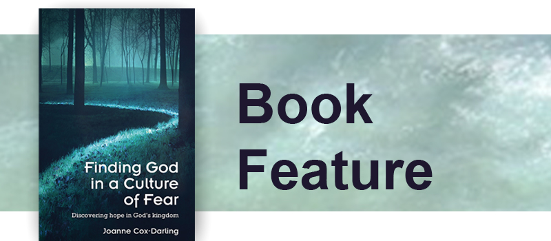 Finding God in a Culture of Fear, Revd. Dr. Joanne Cox-Darling