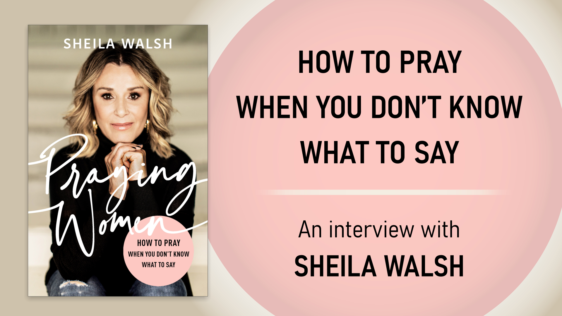 Praying Women - How to Pray When You Don't Know What to Say