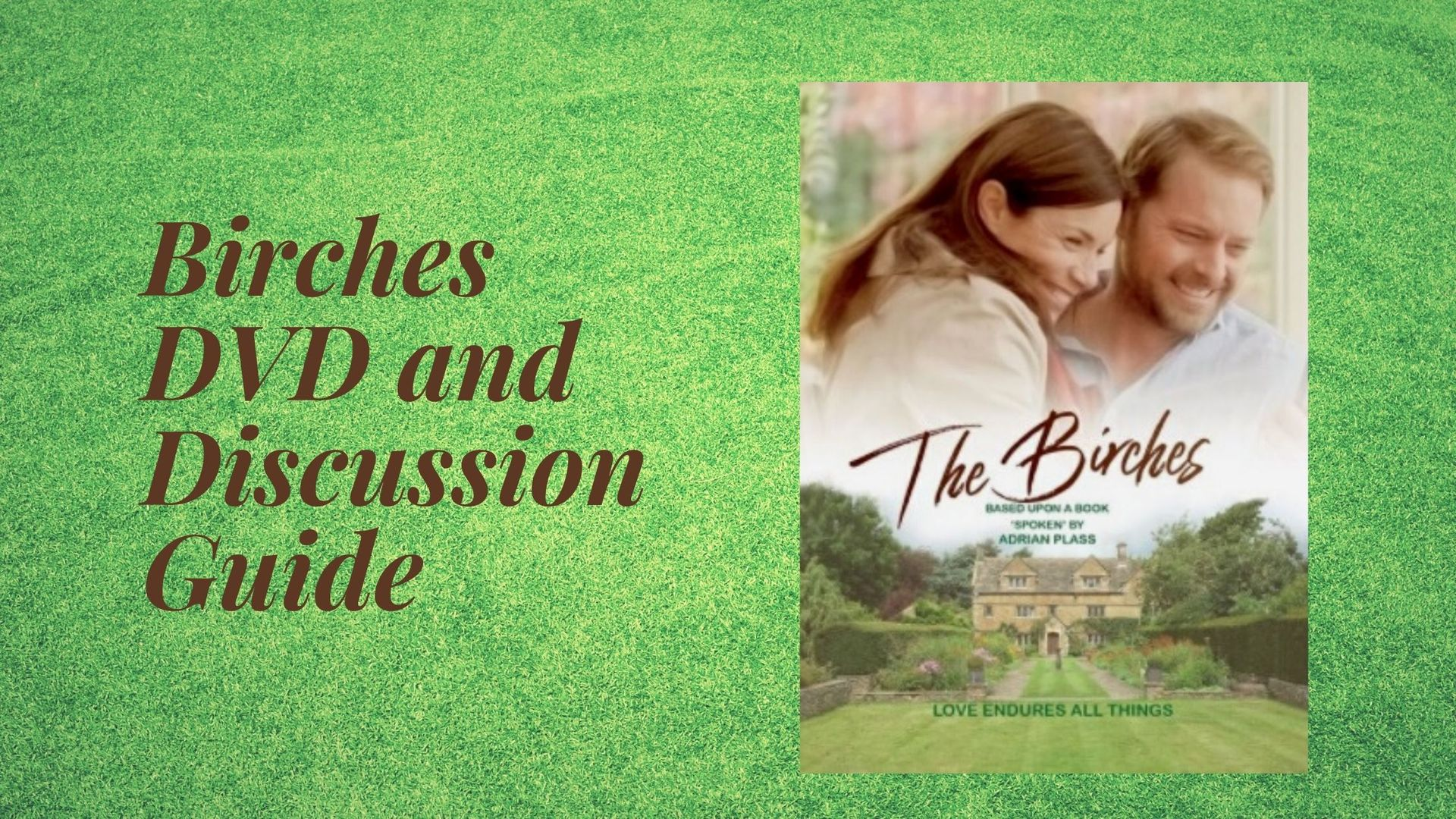 Birches DVD and Discussion Guide