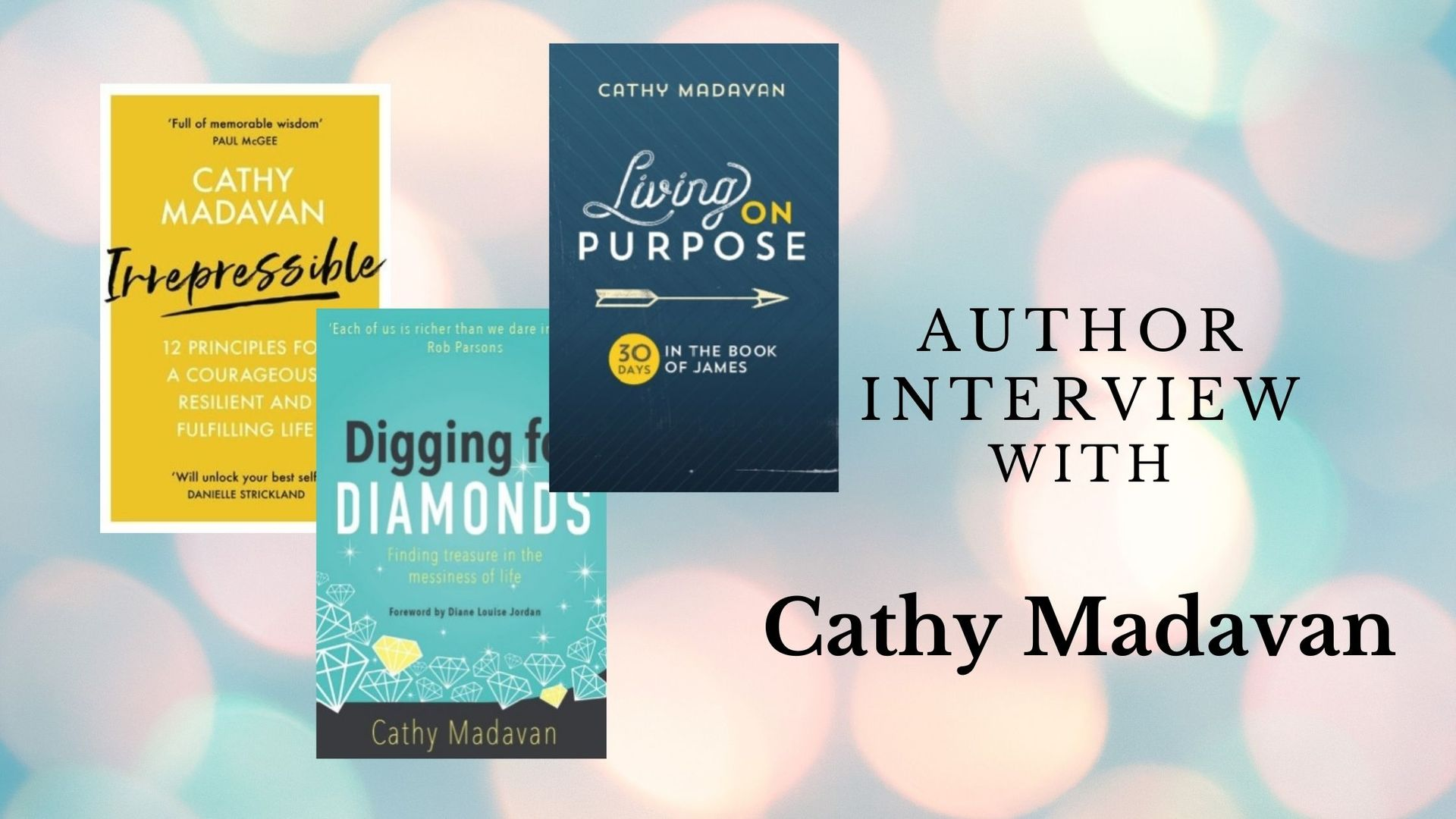 Interview with Cathy Madavan, author of Digging for Diamonds