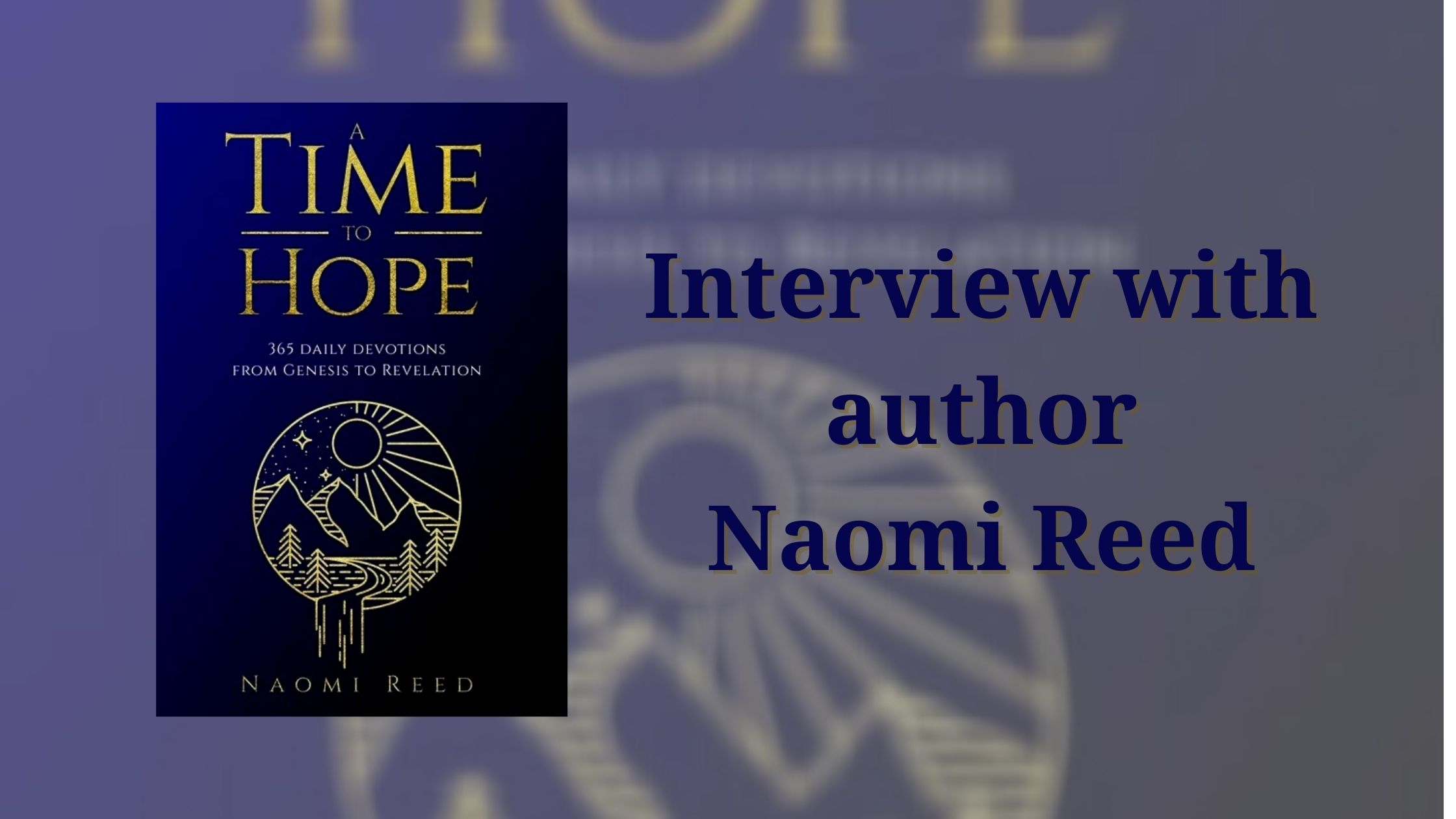 Author Naomi Reed talks about her book A Time to Hope