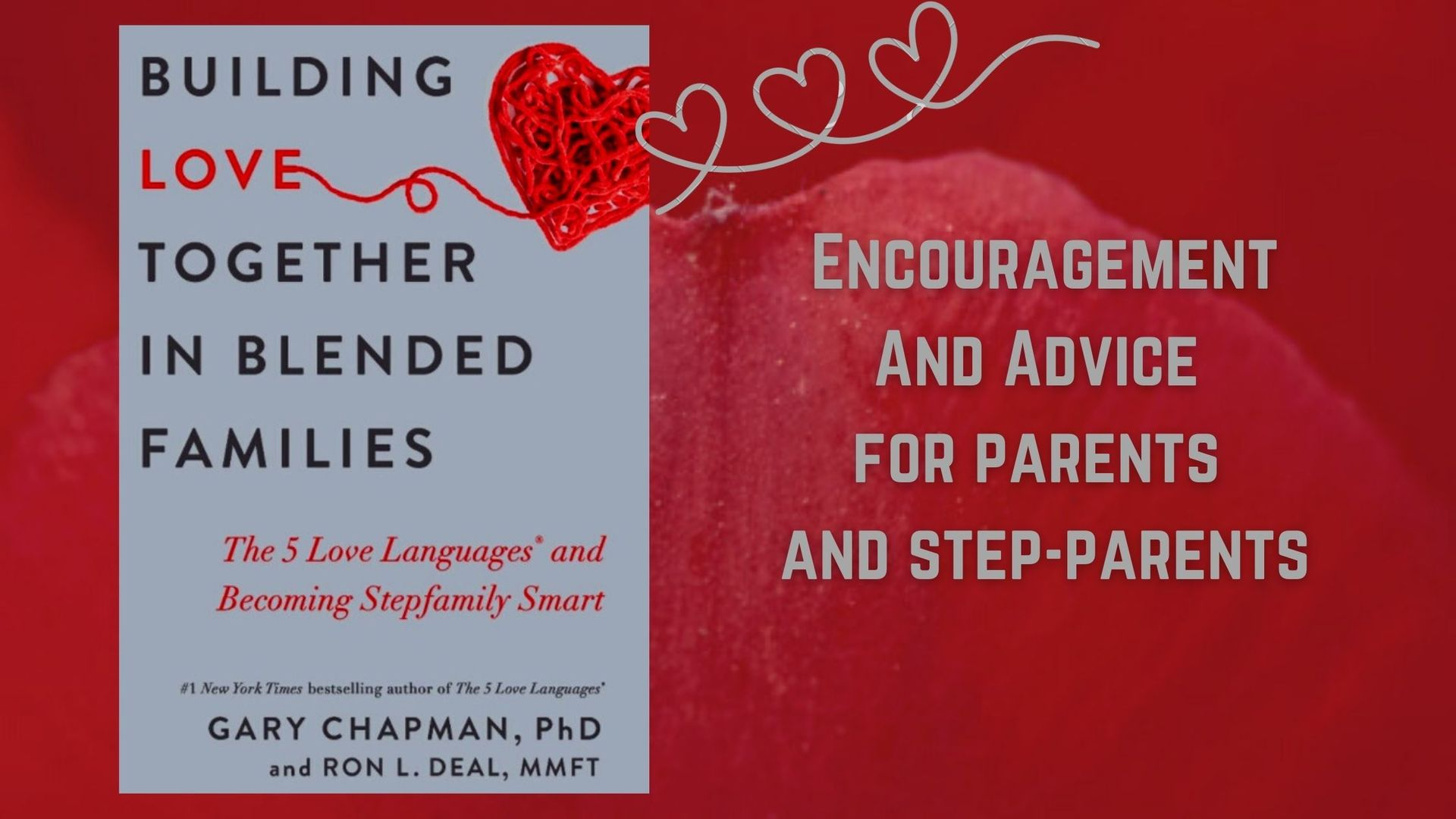 Building Love Together in Blended Families, a new book by Gary Chapman and Ron L Deal