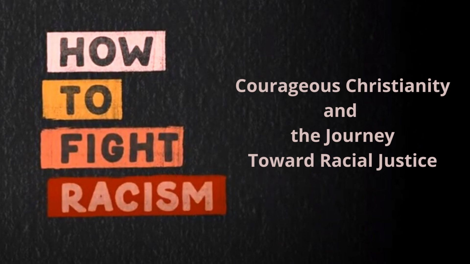 How to Fight Racism, by New York Times best selling author Jemar Tisby