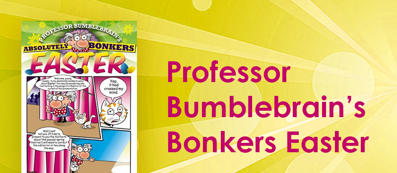 Professor Bumblebrain's Bonkers Easter