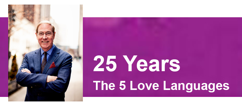 Celebrating 25 Years of The 5 Love Languages