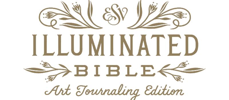 ESV Illuminated Scripture Journals, Bringing light to God's Word
