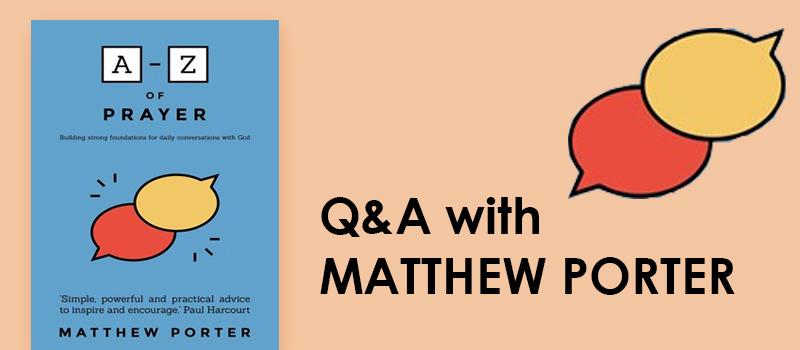 Q&A with MATTHEW PORTER
